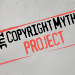 The Copyright Myth Project