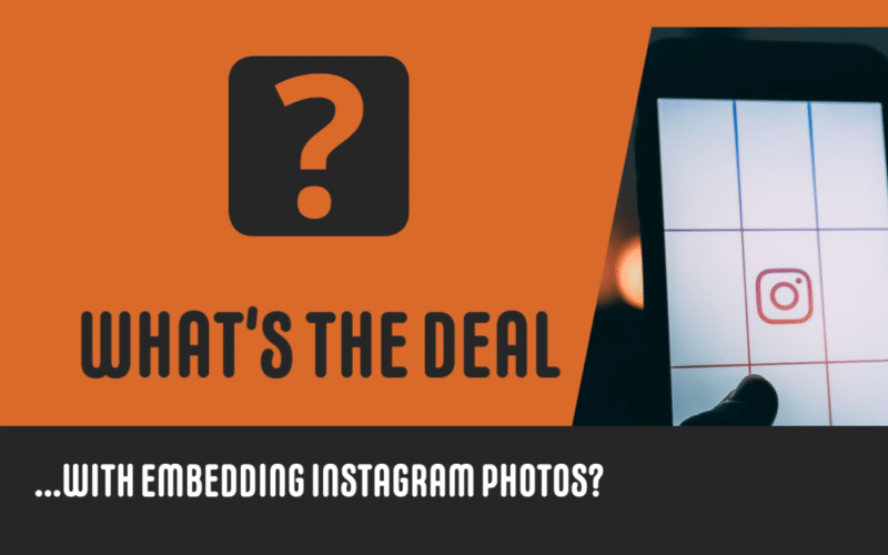 Is it Legal to Embed Public Instagram Photos on Your Website?